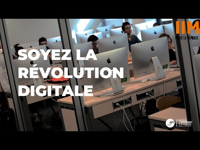 Soyez la révolution digitale : IIM Paris