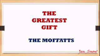 Video The Moffatts - The Greatest Gift - LYRIC VIDEO download MP3, 3GP, MP4, WEBM, AVI, FLV Maret 2018