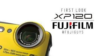 Fuji Guys - FUJIFILM FinePix XP120 Camera - First Look