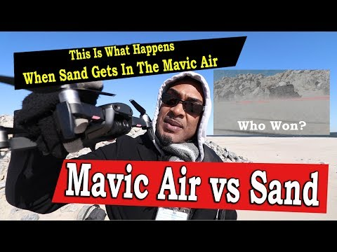 Don't Let Sand Get In The Mavic Air - Listen To The Sound It Made