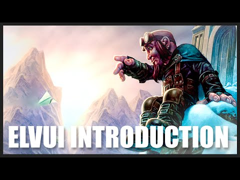 ElvUI Introduction: My User Interface (WoD 7.0.3) World of Warcraft: UI Addon Tutorial