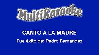 Canto A La Madre - Multikaraoke