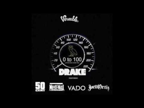 0 to 100 (remix) - Drake Ft. 50 Cent, Meek Mill, Vado, Lloyd Banks & Precious Paris
