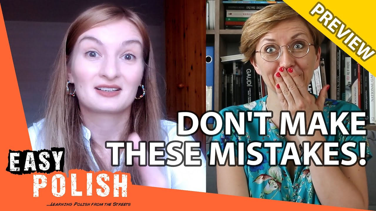 6 Common Mistakes Polish Learners Make (PREVIEW) | Easy Polish 138