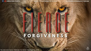 FIERCE Forgiveness - FIERCE Series