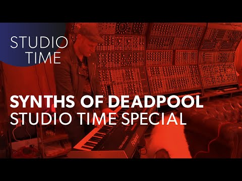 Synths of Deadpool - Studio Time with Junkie XL