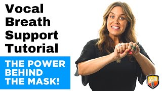 Vocal Breath Support Tutorial [The Power Behind The Mask]