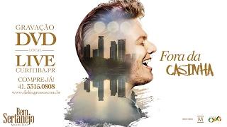 """Michel Teló - Fora da Casinha (Guias do DVD """"Bem Sertanejo"""")"""