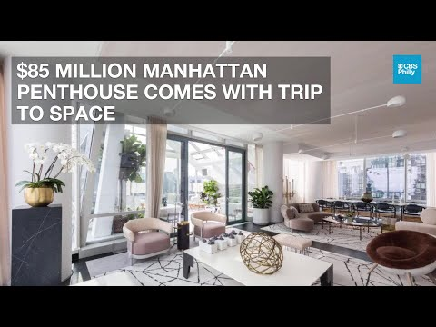 $85 Million Manhattan Penthouse Comes With Trip to Space