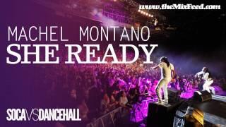 Machel Montano - She Ready [2013 Trinidad Carnival Soca]