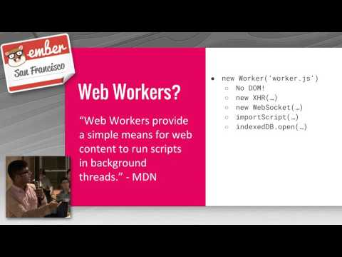 Practical Web Workers by Mukund Lakshman @ EmberSF