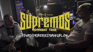 18 KARAT & PLAY69 - SUPREMOS SYNDIKAT TOUR [TOURVORBEREITUNGSBLOG]
