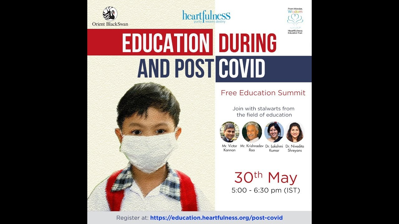 Education during and post COVID | 30 May 5 pm IST | Heartfulness