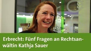 Erbrecht: Fünf Fragen an Rechtsanwältin Kathja Sauer (RA 0711 Rechtsanwälte Stuttgart) NEU