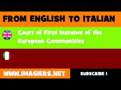 FROM ENGLISH TO ITALIAN = Court of First Instance of the European Communities
