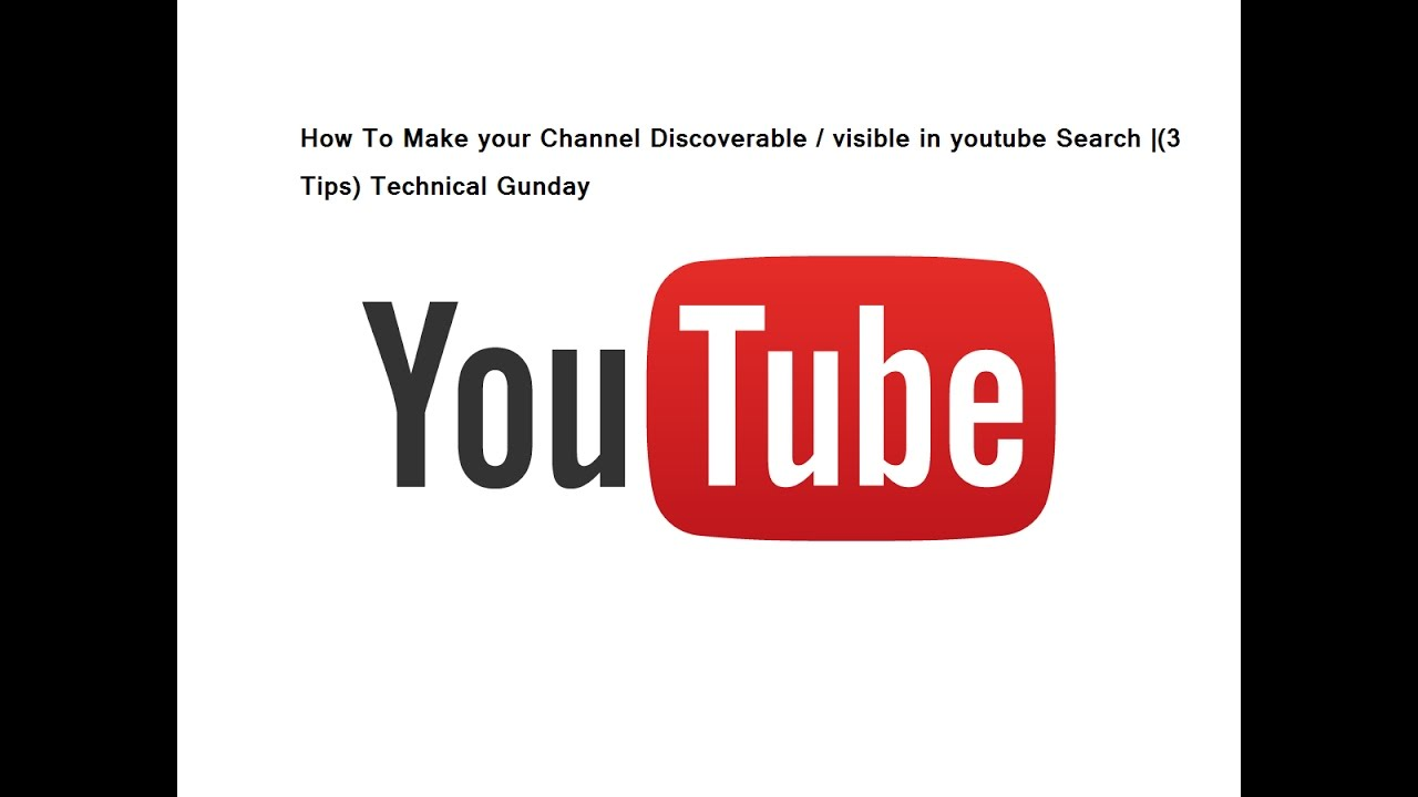 How To Make Your Channel Discoverable / Visible In Youtube