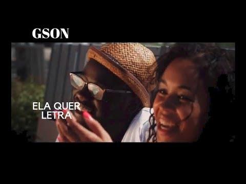 Gson - Ela Quer (Letra)
