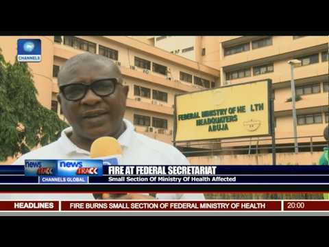 Fire At Federal Secretariat: Small Section Of Ministry Of Health Affected