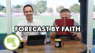 Forecast by Faith - WakeUP Daily Bible Study - 12-12-19