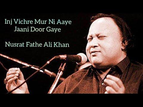 Download inj vichre mur nhi aaye nusrat fathe ali khan @Everything Desire