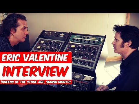 Eric Valentine Interview (Queens of the Stone Age, Slash) - Warren Huart: Produce Like A Pro