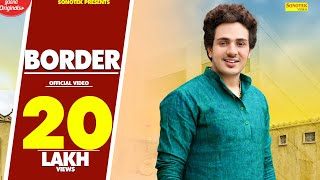 Border | Diler Singh Kharkiya | Sonal Khatri | Latest Haryanvi Songs Haryanavi 2018