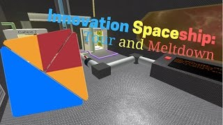 [Roblox] Innovation Spaceship: Tour and Meltdown