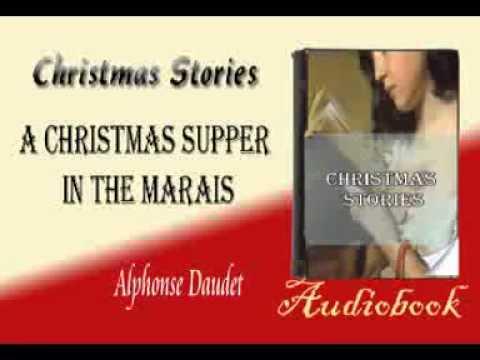 A Christmas Supper in the Marais Alphonse Daudet Audiobook Christmas Stories