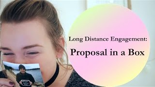 Long Distance Engagement: Proposal in a Box