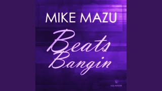 Beats Bangin (Original Mix)