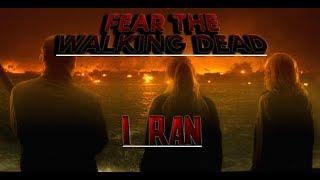 Fear the Walking Dead | I Ran