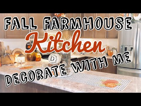 Fall Kitchen Decor|| farmhouse || Decorate with me