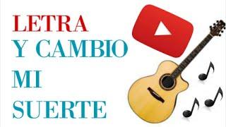 Y cambio mi suerte - Virlan Garcia (LETRA) Mundo De Letras
