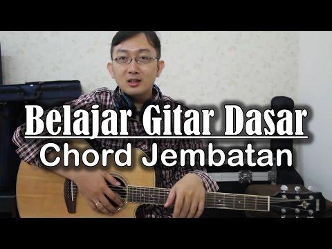 Belajar Gitar Dasar - Chord Jembatan
