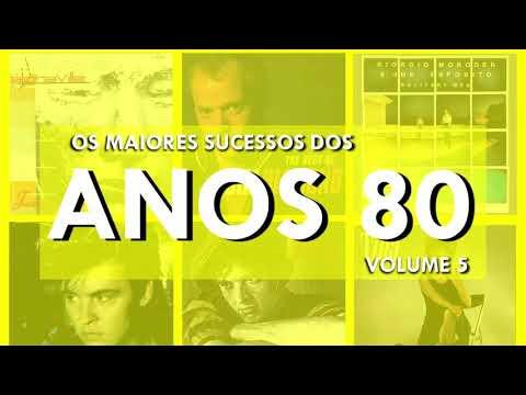 Os Maiores Sucessos dos Anos 80 - Volume 05