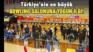 Türkiye'nin en büyük bowling salonuna yoğun ilgi!