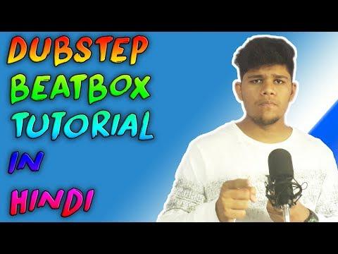 [HINDI] How to Dubstep Beatbox in hindi Tutorial