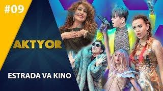 Aktyor-2 | 9-son ESTRADA VA KINO (28.04.2019)