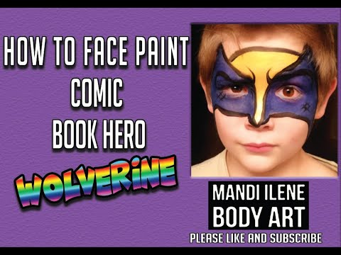 How to Face Paint Woverine by Mandi Ilene
