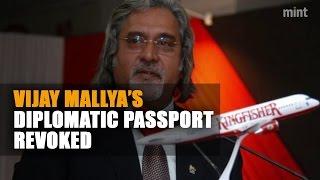 Vijay Mallya's diplomatic passport revoked
