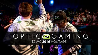 OpTic Gaming Champions Montage (ESWC 2016)