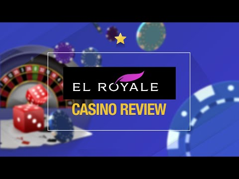 EL ROYALE CASINO REVIEW - New USA Online Casino