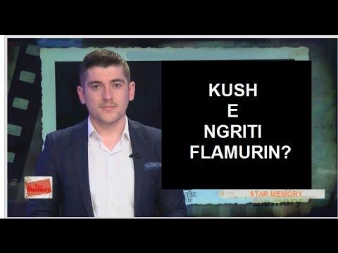 STAR MEMORY (8) - KUSH E NGRITI FLAMURIN?!