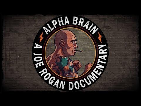 Alpha Brain - A Joe Rogan Documentary
