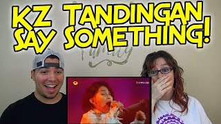 MOM & SON REACTION! KZ Tandingan Say Something - Episode 7 on The Singer 2018!