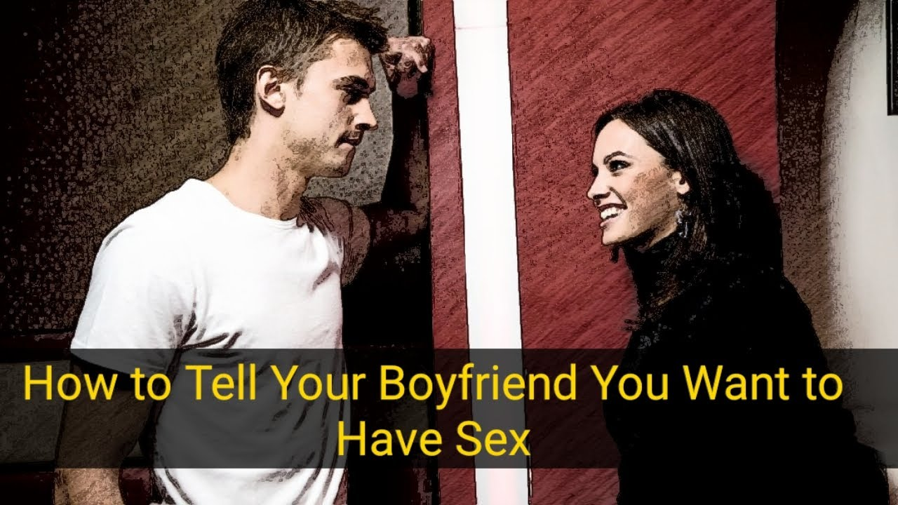 Tell me how to have sex