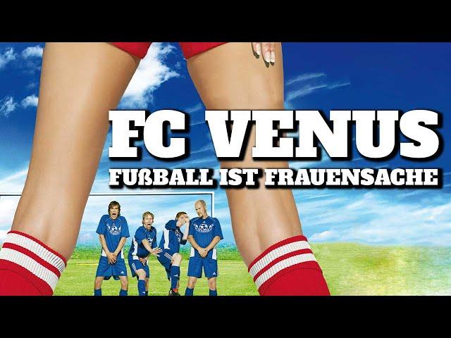 FC Venus – Fußball ist Frauensache (KOMÖDIE ganzer Film Deutsch, Filme in voller Länge anschauen)