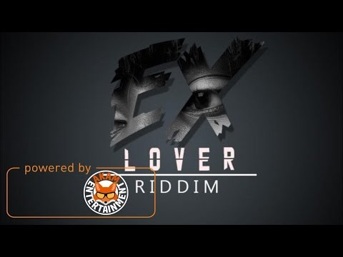 Ex Lover Riddim - Instrumental - April 2017