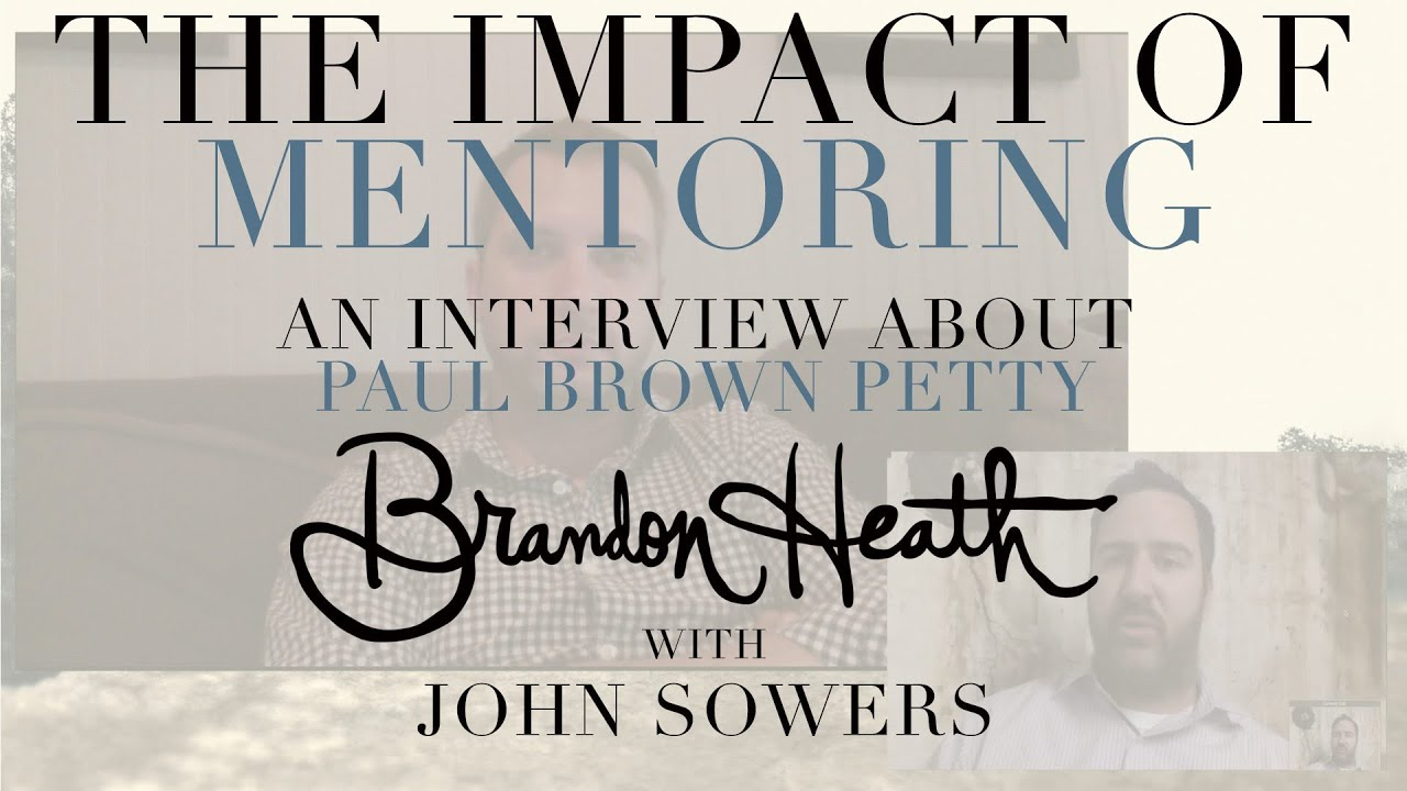 Paul Brown Petty Interview - Brandon Heath and John Sowers