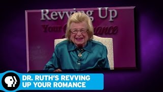 DR. RUTH'S REVVING UP YOUR ROMANCE | December 2016 | PBS